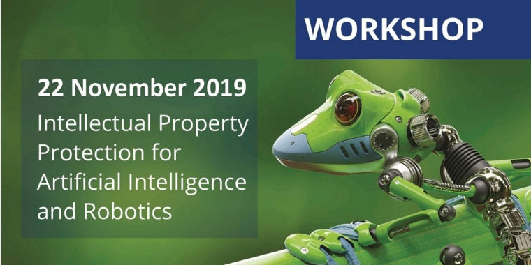 Workshop - IP protection for artificial intelligence and robotics