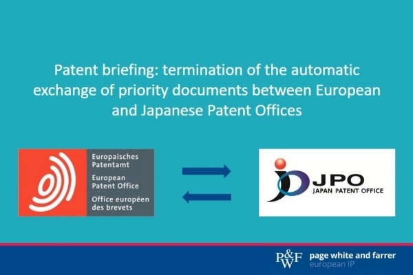 Patent briefing: termination of the automatic exchange of priority documents between European and Japanese Patent Offices