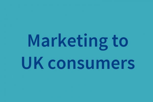 Marketing to UK consumers 31 prohibited activities for brand owners