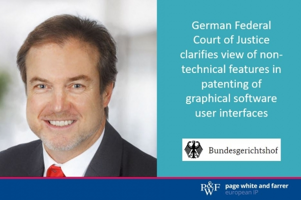 German Federal Court of Justice clarifies view of non-technical features in patenting of graphical software user interfaces