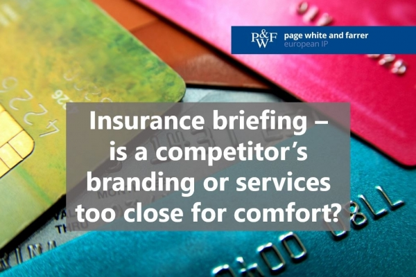 Insurance briefing - is a competitor's branding or services too close for comfort?