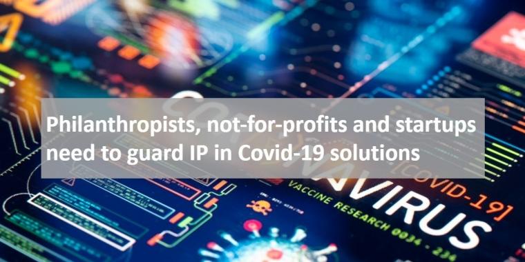 Protecting IP for coronavirus solutions