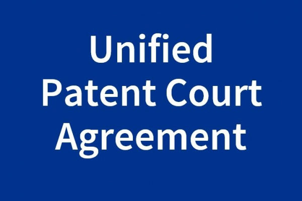 Unified Patent Court Agreement ratified by the UK