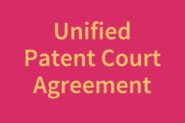 UK Ratifies the Unified Patent Court Agreement