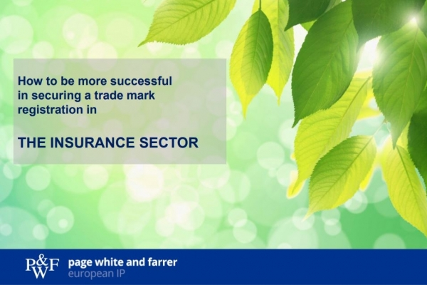 A presentation showing how to be more successful in securing a trade mark registration in the insurance sector